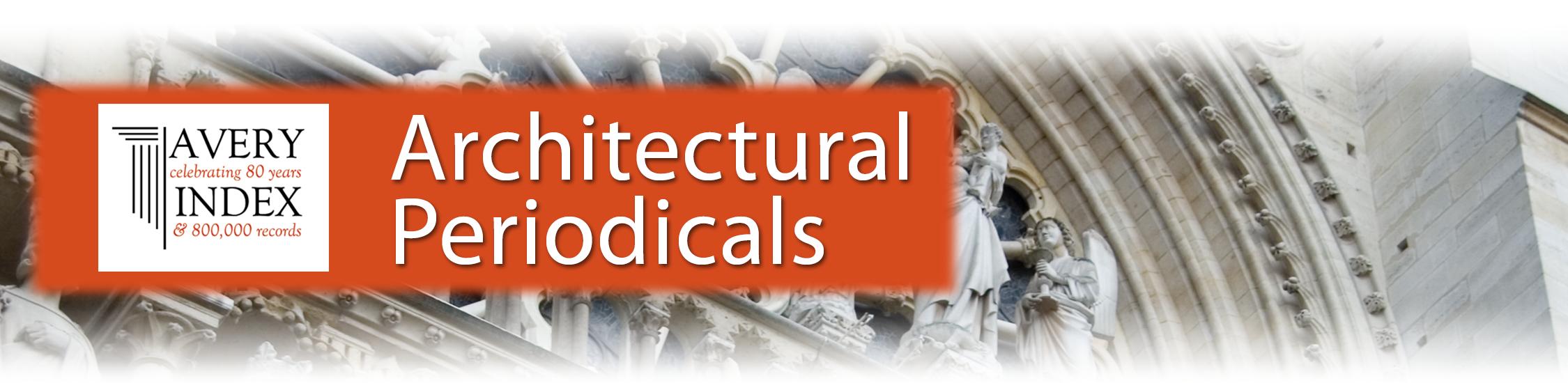 Avery Index to Architectural Periodicals (Mimarlık, Tasarım, Güzel Sanatlar) Veritabanı Deneme Erişimi ile ilgili görsel sonucu