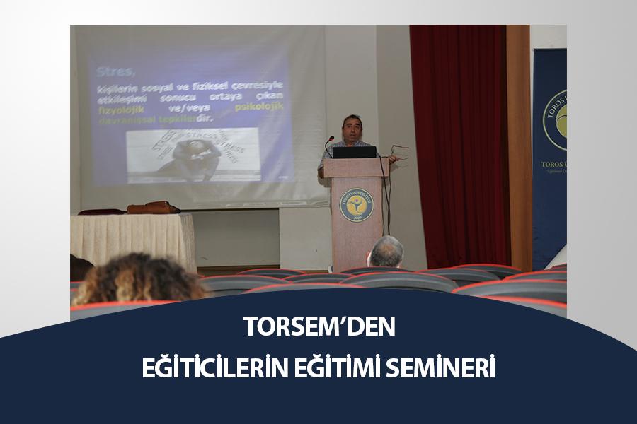 TORSEM'DEN EĞİTiM KOÇLUĞU SEMİNERİ