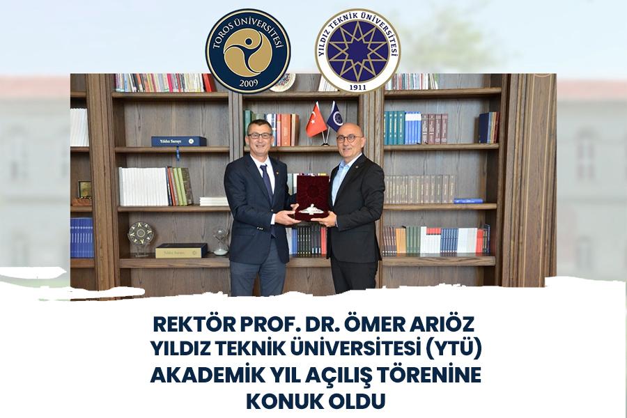 Rektörümüz Prof. Dr. Ömer Arıöz, Yıldız Teknik Üniversitesi (YTÜ) Akademik Yıl Açılış Törenine konuk oldu.